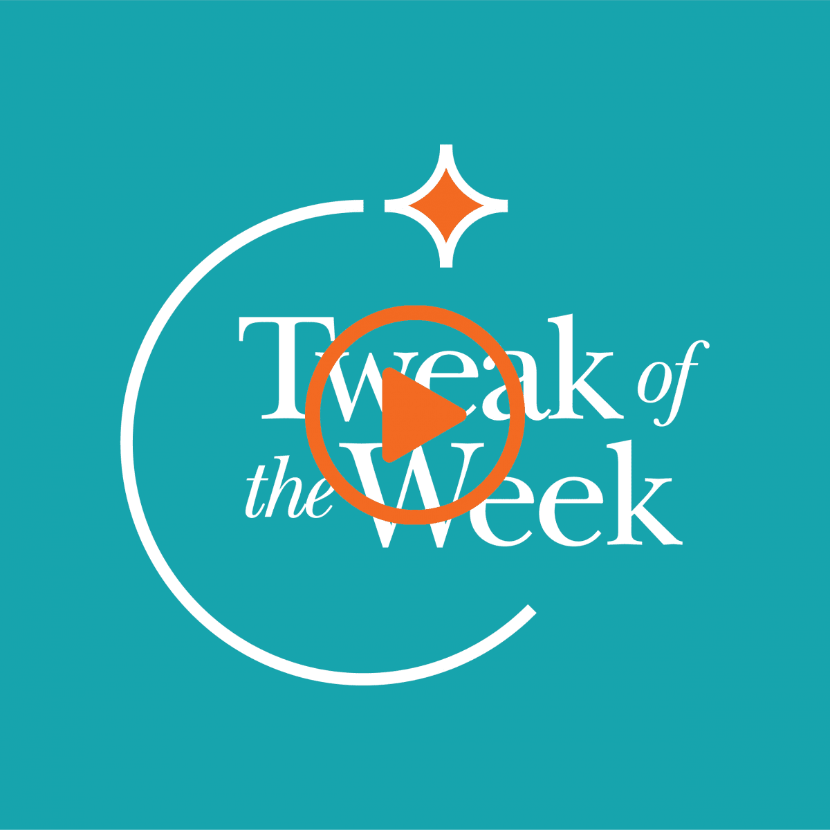 tweak of the week graphic