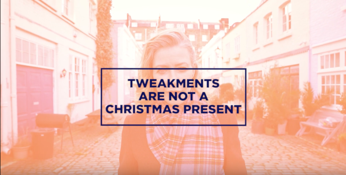 Tweakments are not Christmas presents
